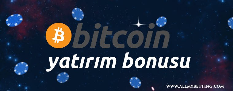 Bitcoin Yatırım Bonusu