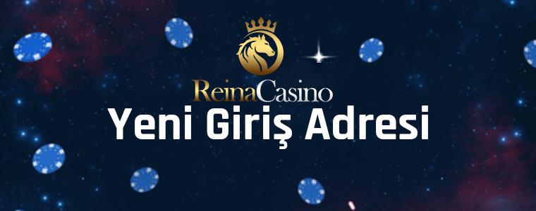 Reina Casino Yeni Giriş Adresi