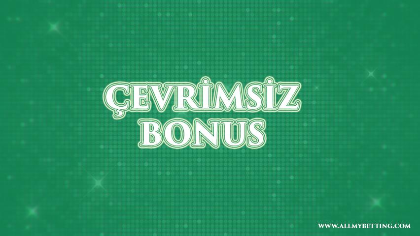 Çevrimsiz Bonus