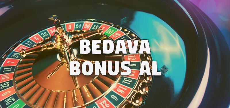 Bedava Bonus Al