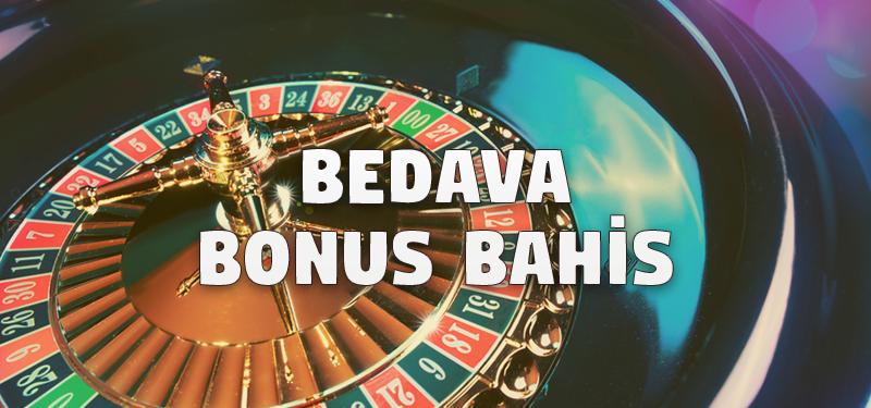 Bedava Bonus Bahis
