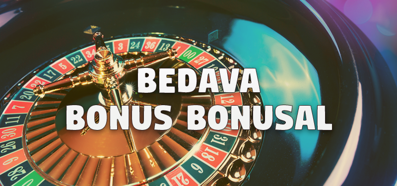 Bedava Bonus Bonusal