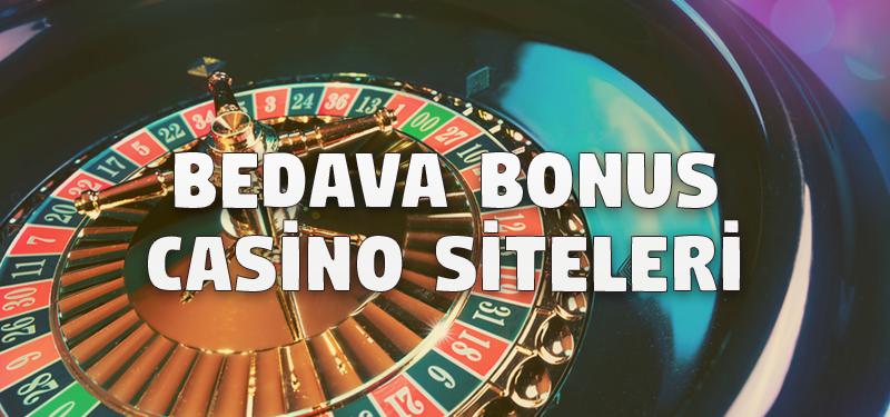 Bedava Bonus Casino Siteleri