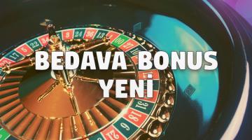 Bedava Bonus Yeni